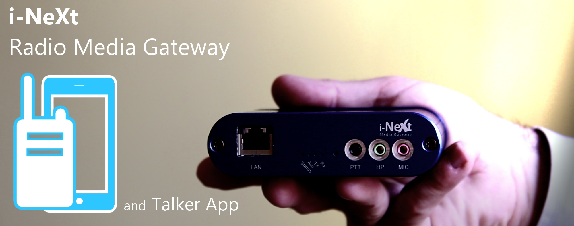 i-Next Radio Media Gateway and Talker app